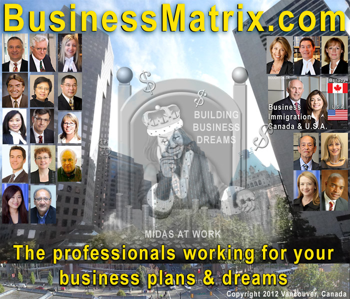 BusinessMatrix.com graphic includes photos of business lawyers  licensed to practice in  BC, Ontario Canada, Hamburg Germany, California, and the Philippines - experienced in  business incorporation,  shareholder disputes, intellectual property  law   and issues of buying and selling a business, as well as commercial leases and employment law